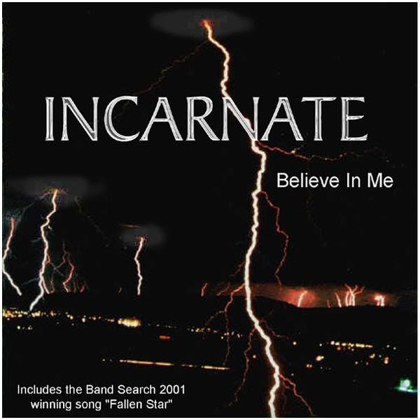 Incarnate - Believe In Me CD